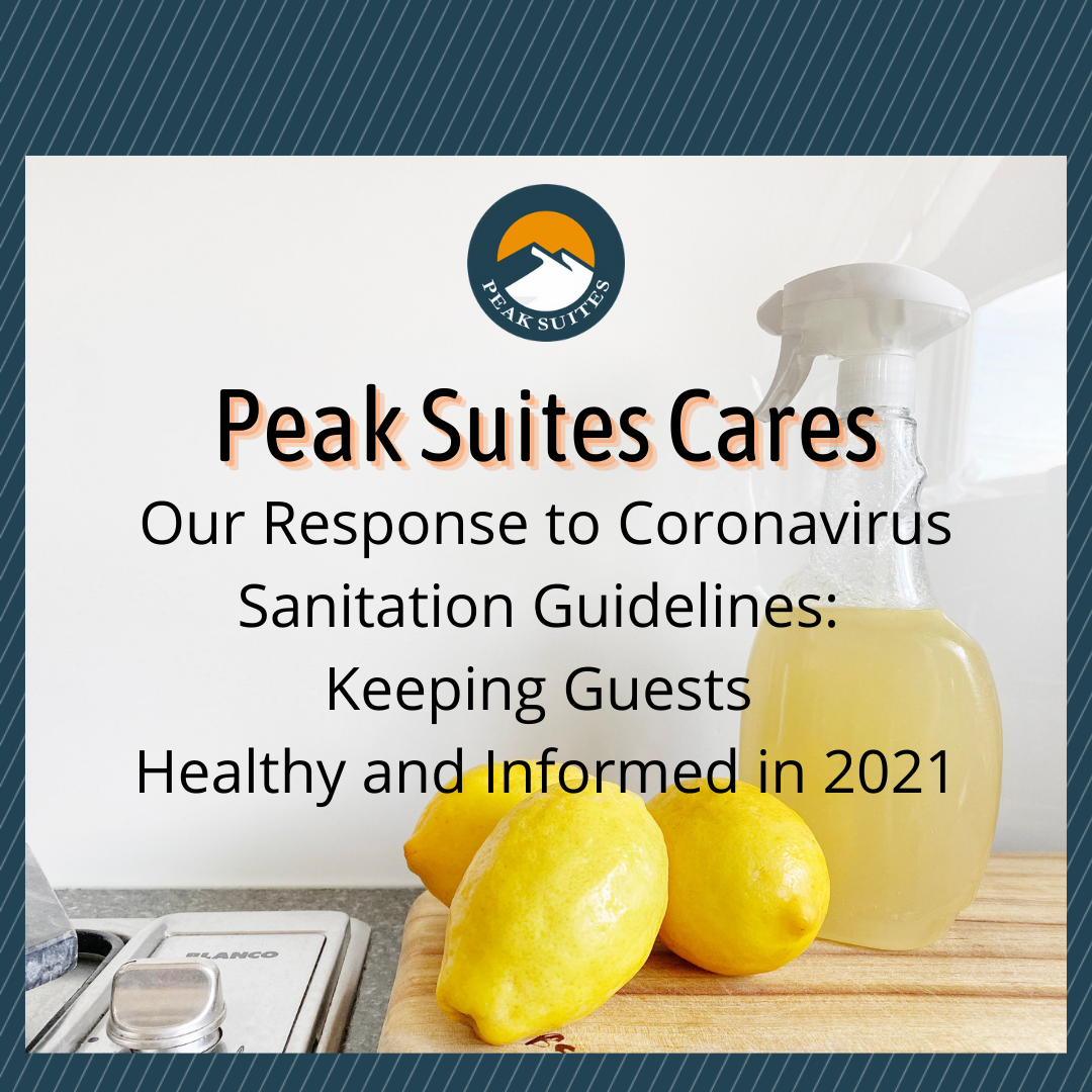 Peak Suites Furnished Apartments approach to Guidelines for Coronavirus